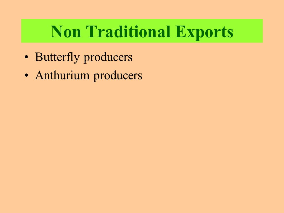 Non Traditional Exports Butterfly producers Anthurium producers