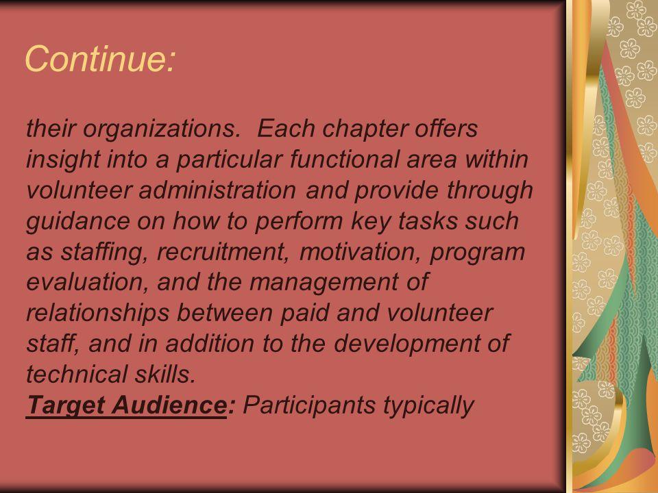 Continue: their organizations.