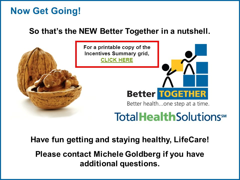 Copyright © 1998-2008, LifeCare ®, Inc. All rights reserved. 17 06/29/2007 2:30pmeSlide - P4065 - LifeCare Now Get Going! Have fun getting and staying