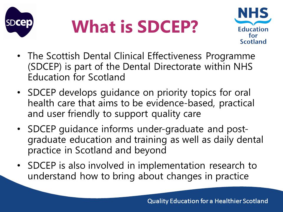 Quality Education for a Healthier Scotland What is SDCEP.