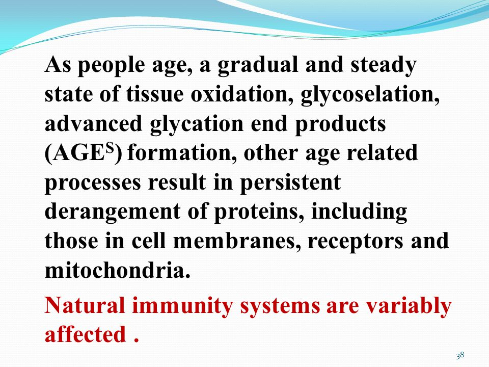 As people age, a gradual and steady state of tissue oxidation, glycoselation, advanced glycation end products (AGE S ) formation, other age related processes result in persistent derangement of proteins, including those in cell membranes, receptors and mitochondria.