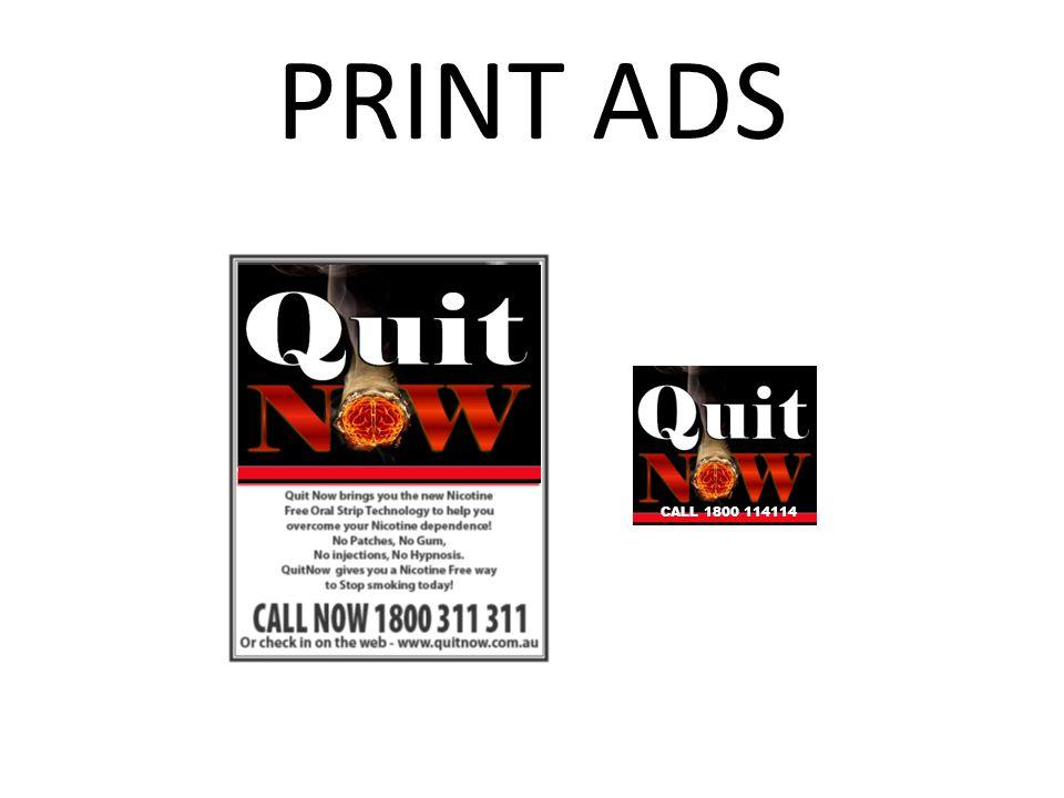 PRINT ADS CALL 1800 114114