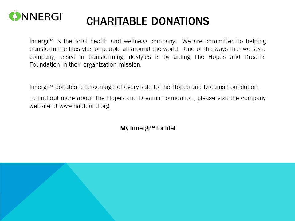 CHARITABLE DONATIONS Innergi™ is the total health and wellness company.