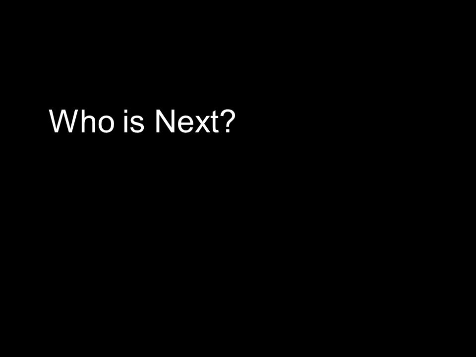 Who is Next