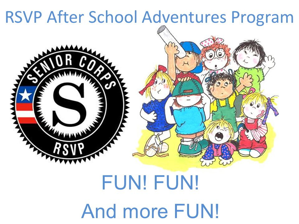 RSVP After School Adventures Program FUN! And more FUN!