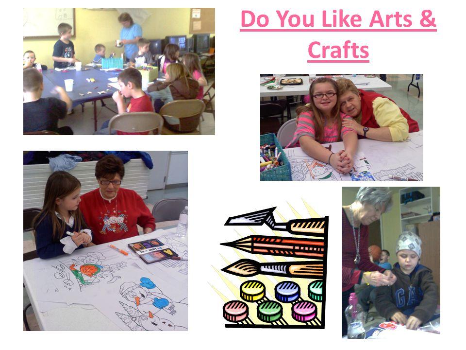 Do You Like Arts & Crafts