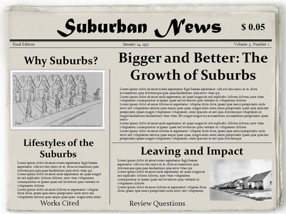 Korean War Gazette Suburban News Final EditionJanuary 14, 1951Volume 5, Number 1 Why Suburbs.