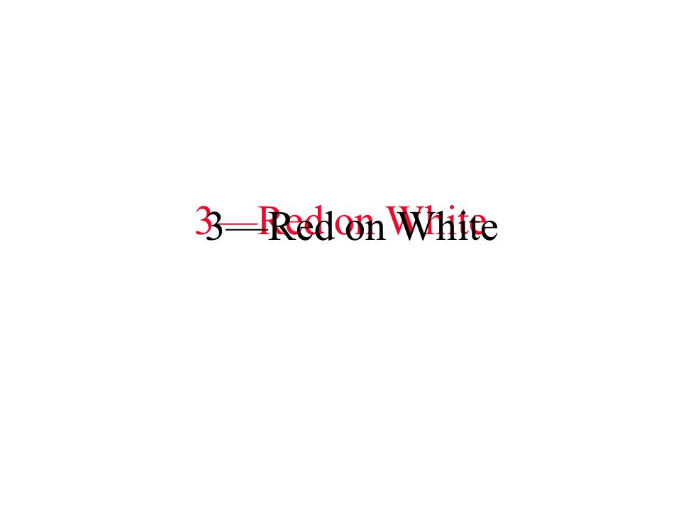 3—Red on White