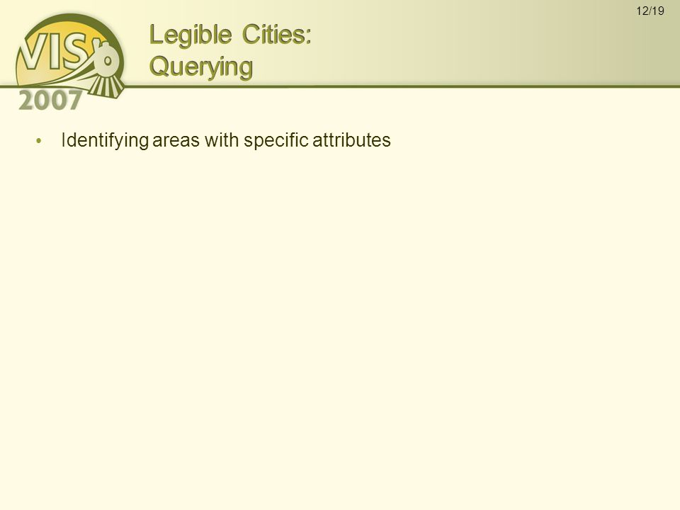 12/19 Legible Cities: Querying Identifying areas with specific attributes