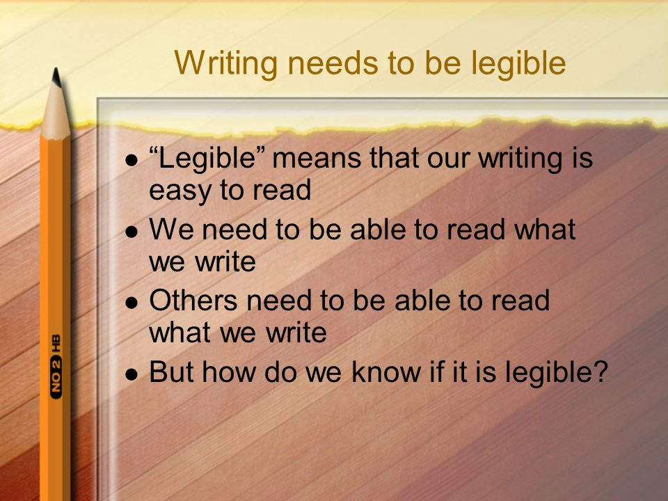 Writing is communication We write in order to: –Remind ourselves of something we want to remember –Tell another person what we know –Let a person know