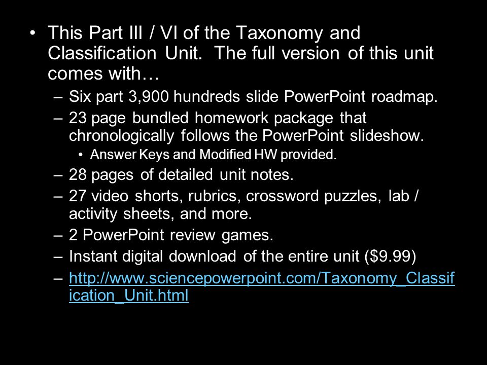 This Part III / VI of the Taxonomy and Classification Unit.