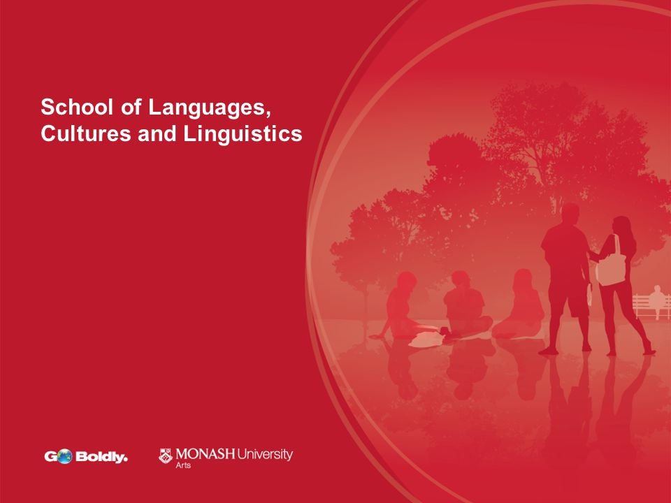 School of Languages, Cultures and Linguistics