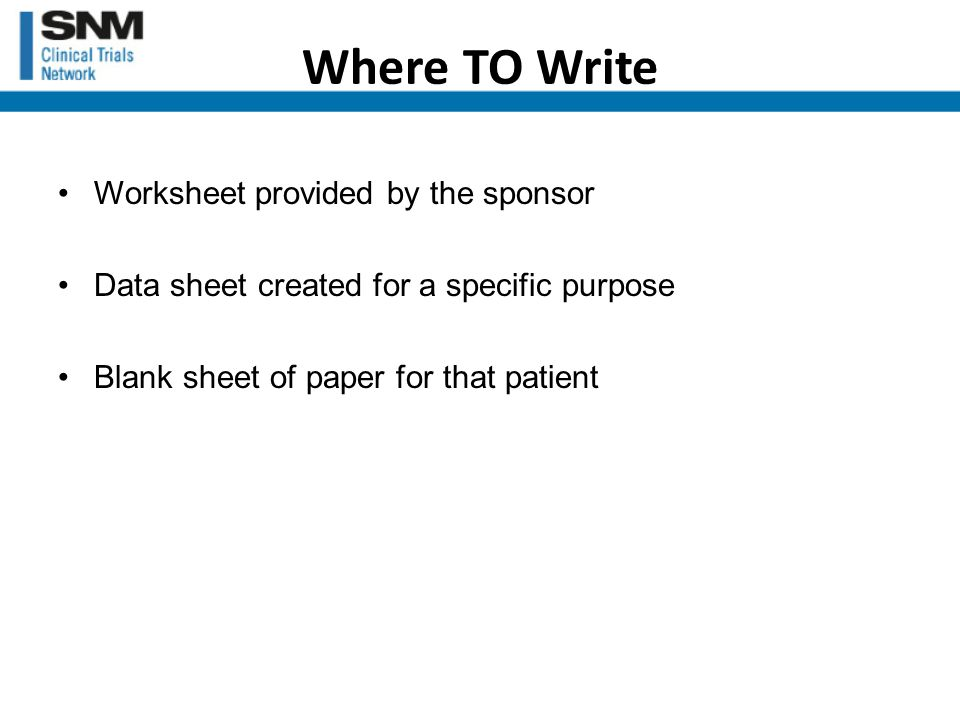 But Just in Case… If you write on a scrap paper, sign and date it, include it in the case record.