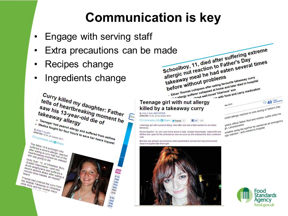 Communication is key Engage with serving staff Extra precautions can be made Recipes change Ingredients change