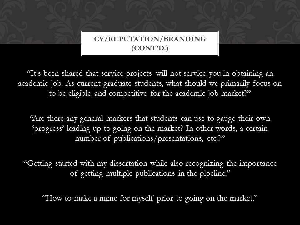 It s been shared that service-projects will not service you in obtaining an academic job.