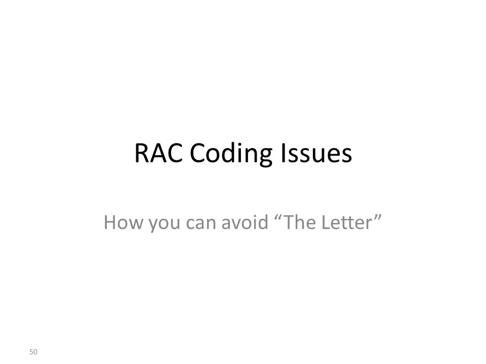 """RAC Coding Issues How you can avoid """"The Letter"""" 50"""