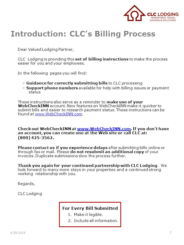 Introduction: CLC's Billing Process Dear Valued Lodging Partner, CLC Lodging is providing this set of billing instructions to make the process easier