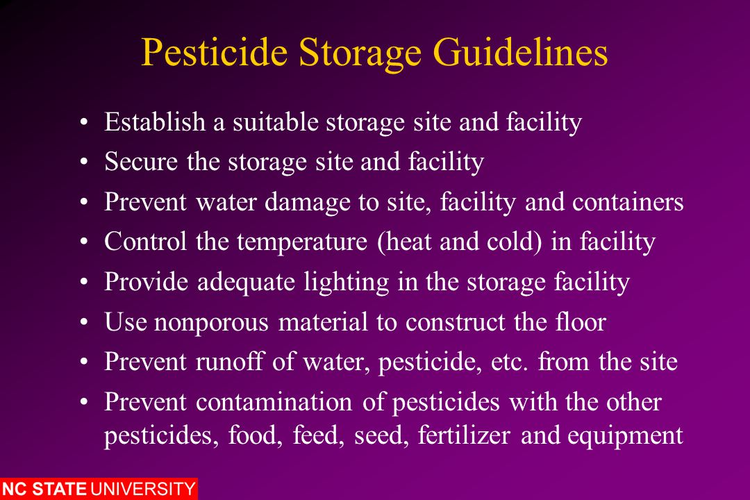 North Carolina Pesticide Storage Rules Large Commercial Facilities Storing RUPs Pesticides must not be stored within 200 feet of schools, hospitals, nursing homes or other institutional facilities A Contingency Plan for Pesticide Storage must be submitted to the N.