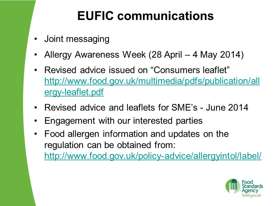 """EUFIC communications Joint messaging Allergy Awareness Week (28 April – 4 May 2014) Revised advice issued on """"Consumers leaflet"""" http://www.food.gov.u"""