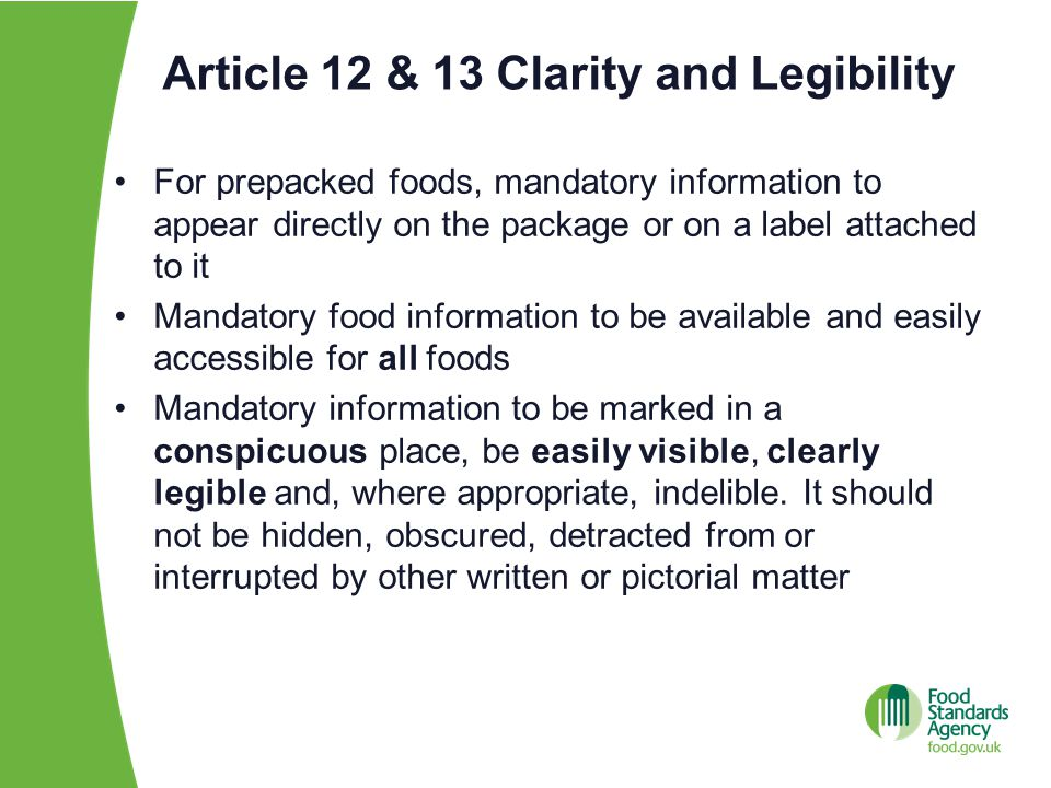 Article 14 Distance selling In the case of foods offered for sale by means of distance communication, mandatory food information to be available before purchase is concluded and to appear on the material supporting the distance selling or be provided through other appropriate means clearly identified by the food business operator All mandatory information to be available at the moment of delivery