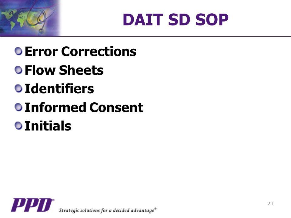 21 DAIT SD SOP Error Corrections Flow Sheets Identifiers Informed Consent Initials