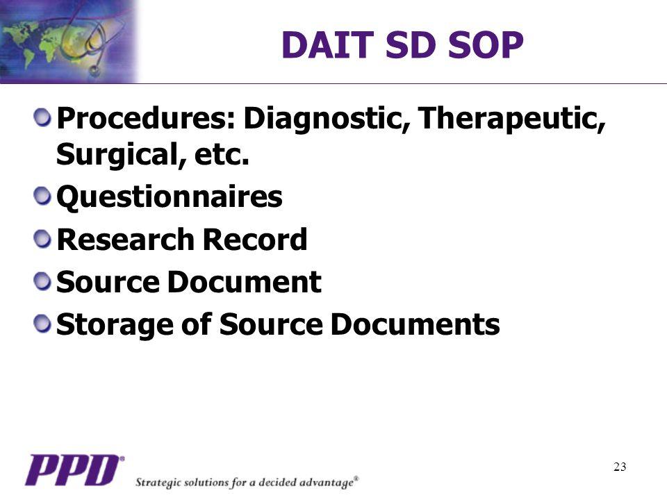 23 DAIT SD SOP Procedures: Diagnostic, Therapeutic, Surgical, etc.