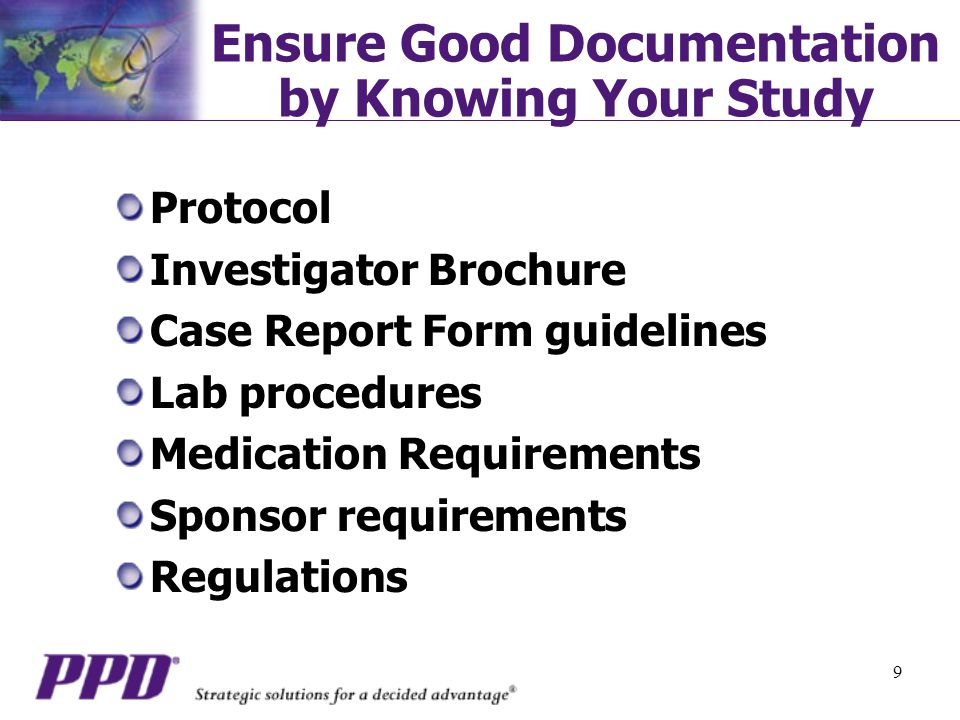 20 DAIT SD SOP Contraception: protocol required Copies: certified Death Deviations/Violations Documentation Standards Endpoints Entry Criteria (Inclusion/Exclusion)