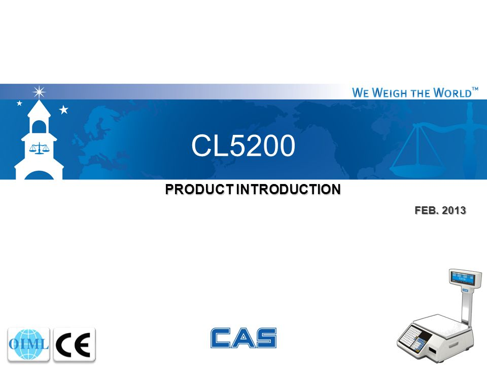 CL5200 PRODUCT INTRODUCTION FEB. 2013