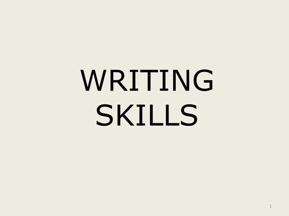 1 WRITING SKILLS