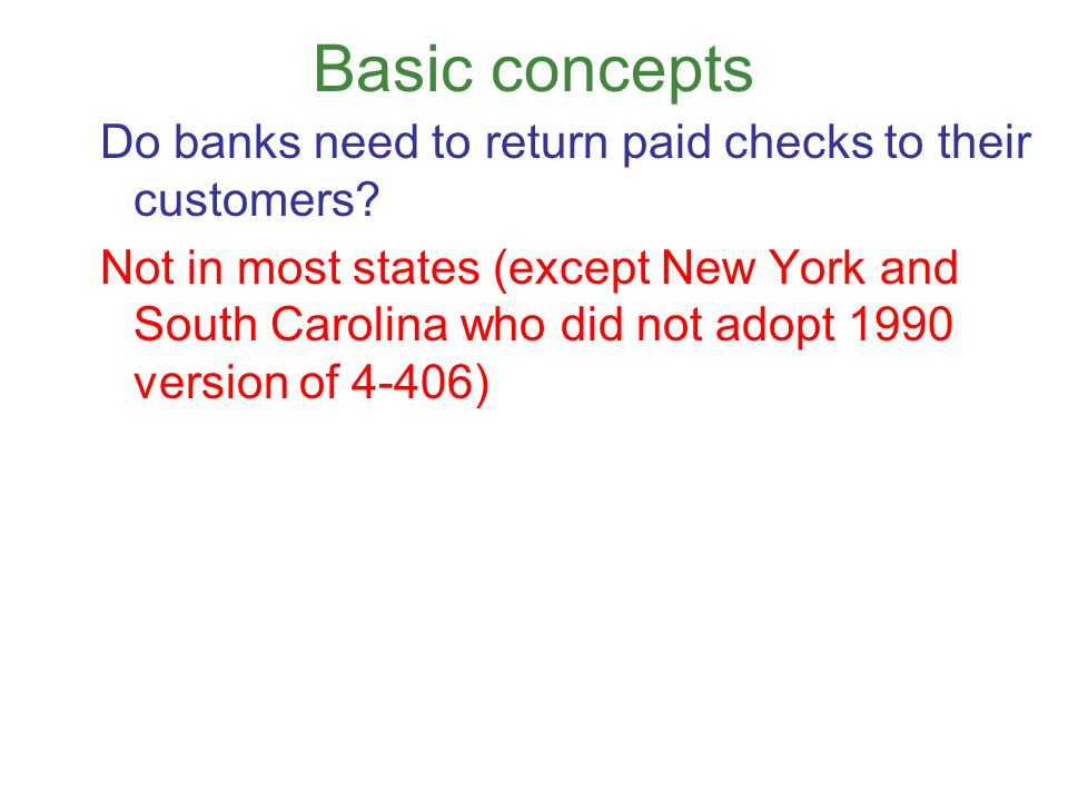 Basic concepts Do banks need to return paid checks to their customers.