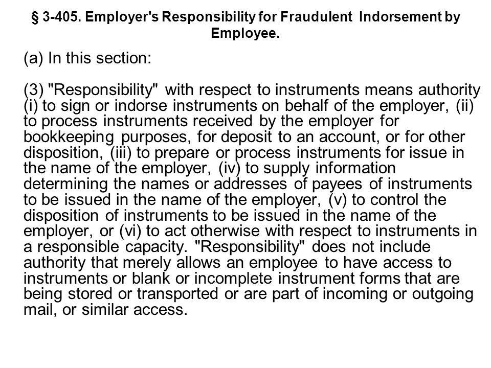 § 3-405. Employer s Responsibility for Fraudulent Indorsement by Employee.