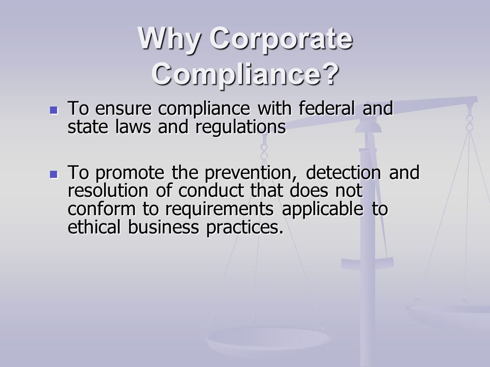 Why Corporate Compliance.