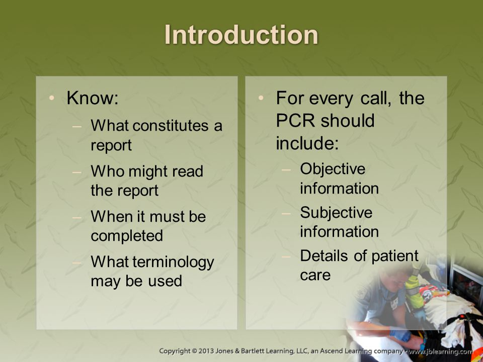 Introduction PCRs may be written or computerized.
