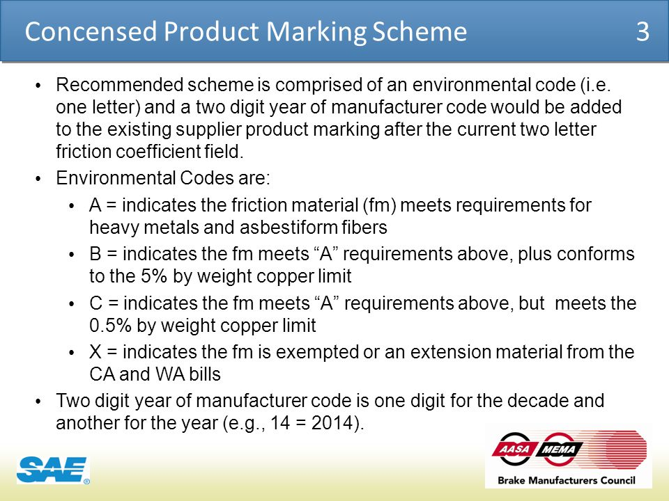 COSMO | PRODUCT CHEMICAL ASSESSMENT ENGINE CONFIDENTIAL Concensed Product Marking Scheme 3 Recommended scheme is comprised of an environmental code (i.e.