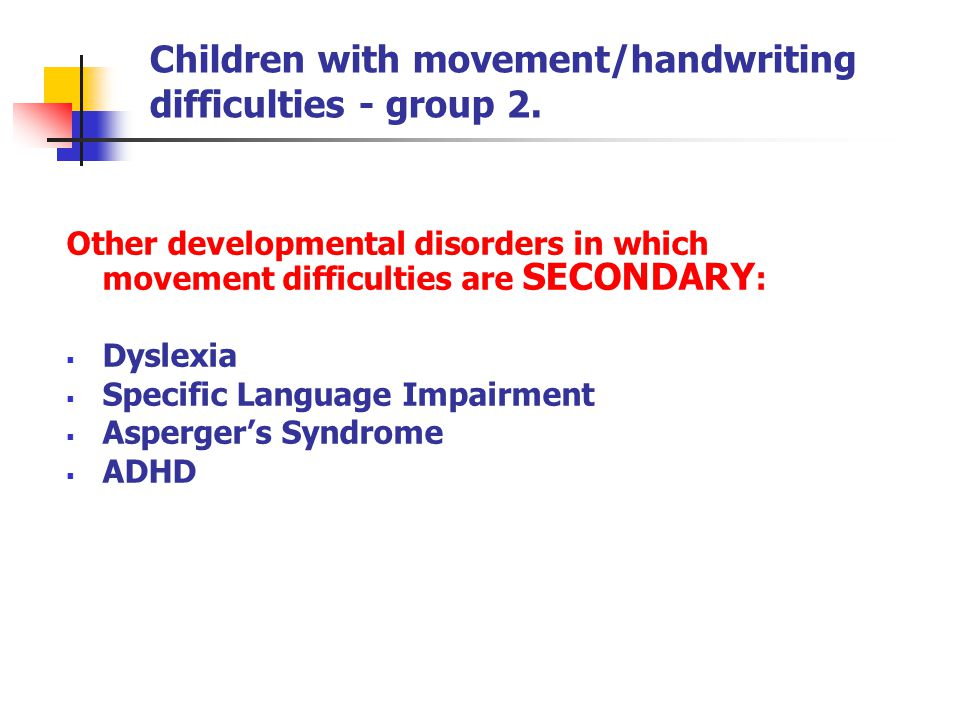 Children with movement/handwriting difficulties - group 2.
