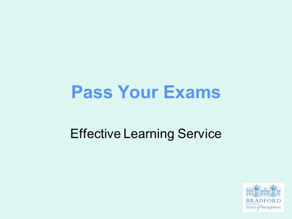 Pass Your Exams Effective Learning Service