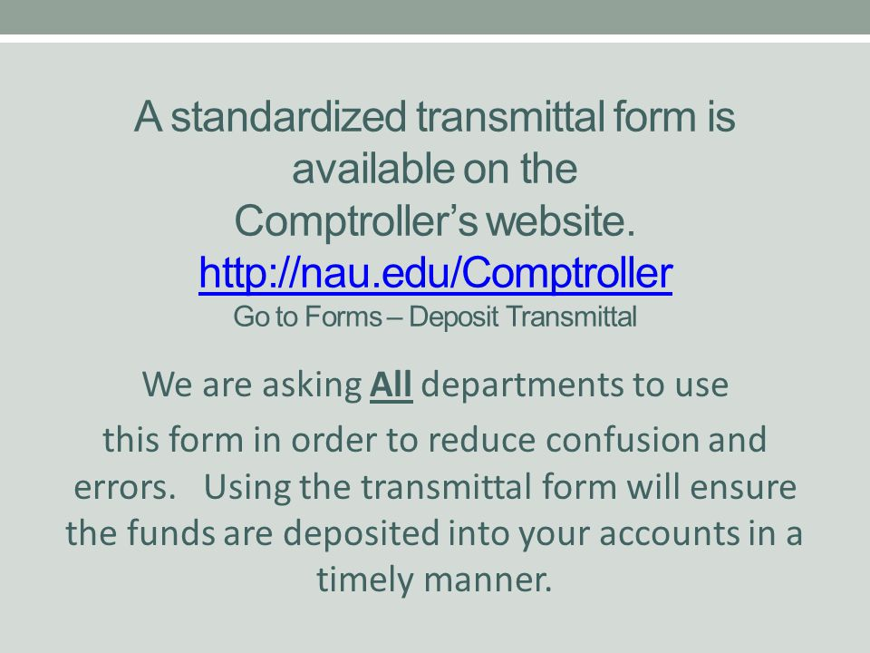 A standardized transmittal form is available on the Comptroller's website.