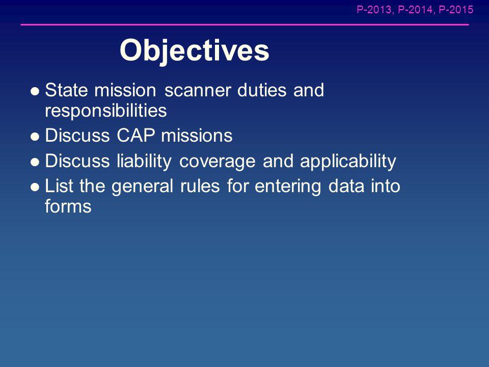 P-2013, P-2014, P-2015 CAPR 60-1 CAP Flight Management – Includes all of CAP flying, ES and non-ES CAPR 60-3 ES Training and Operational Missions – Mo