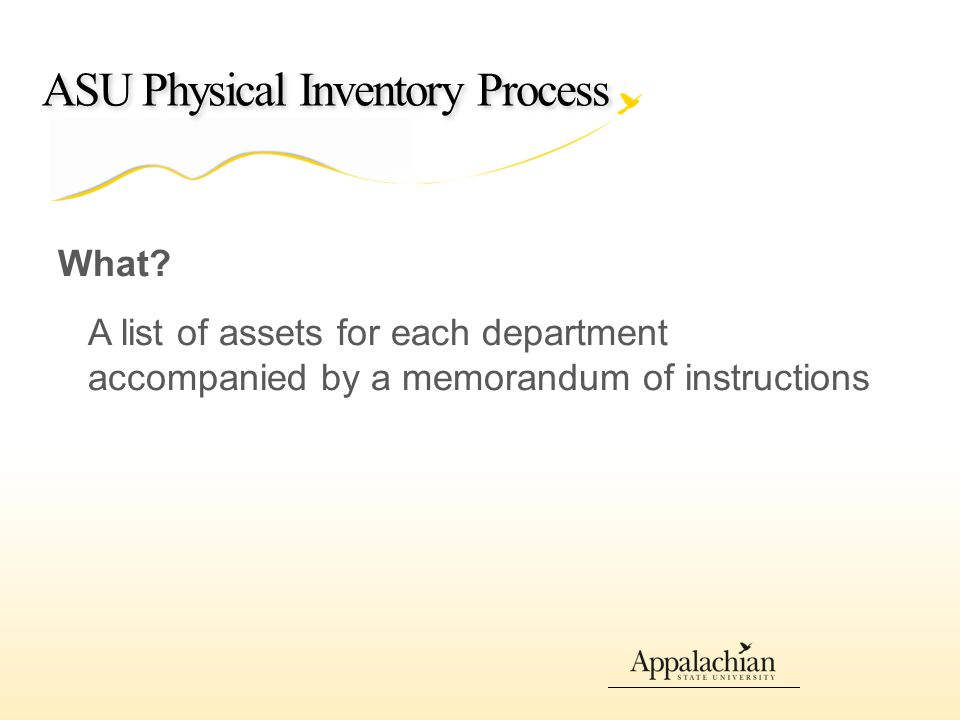 ASU Physical Inventory Process What.