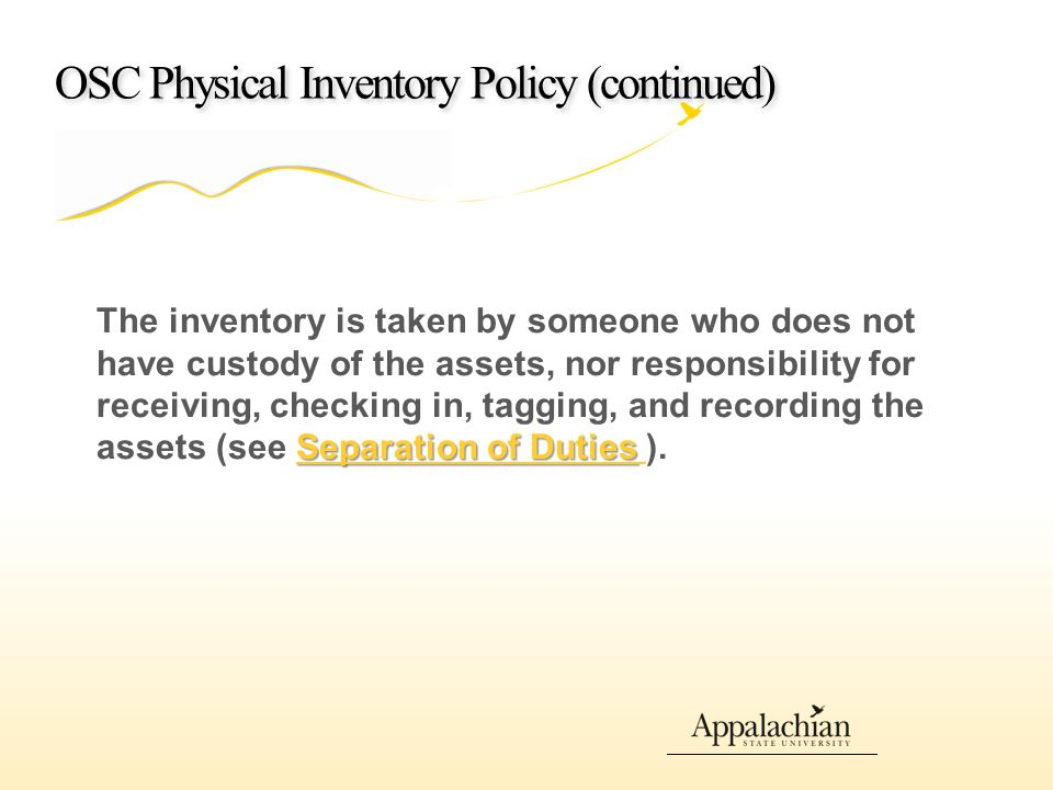 ASU Physical Inventory Process Issues 1.Checking off items without verification 2.