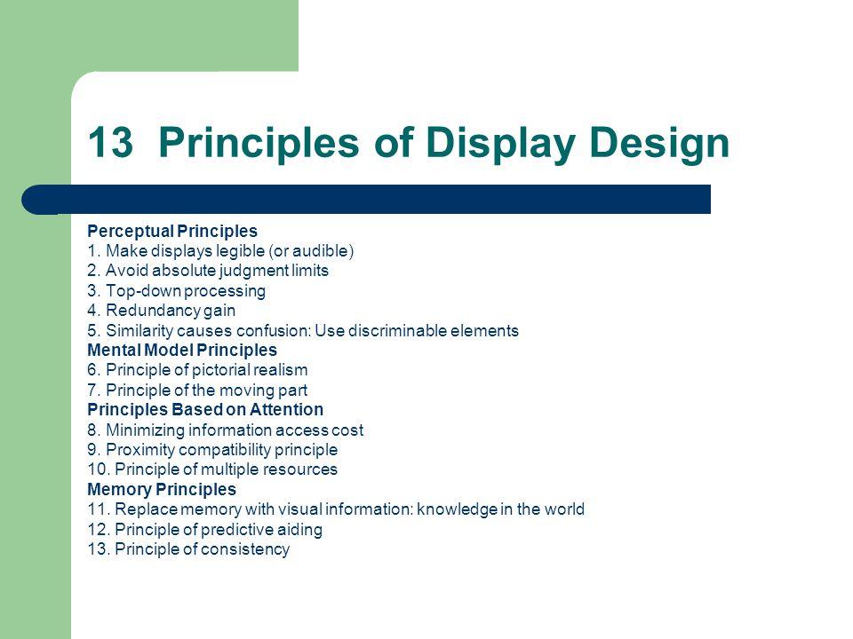 Perceptual Principles 1.Make displays legible (or audible) 2.