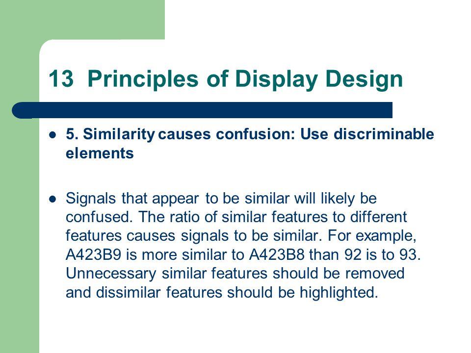 13 Principles of Display Design 5.