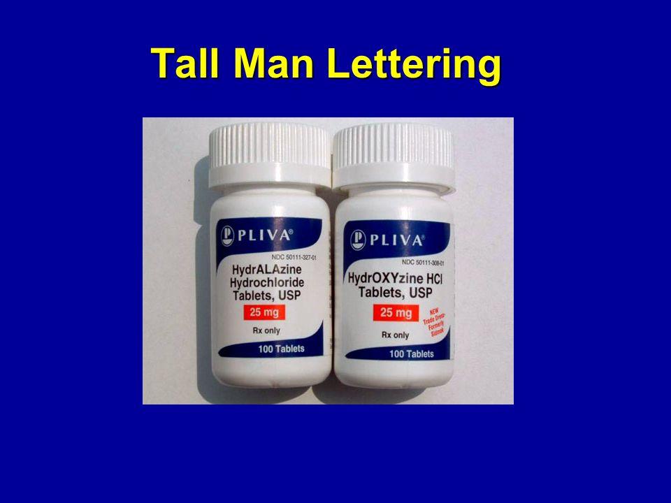 Tall Man Lettering Tall Man Lettering