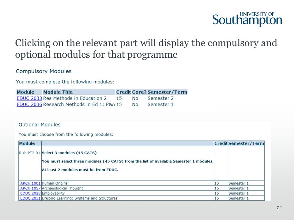 Clicking on the relevant part will display the compulsory and optional modules for that programme 21