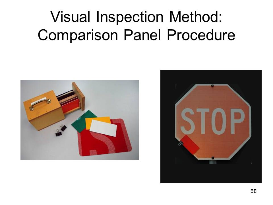 58 Visual Inspection Method: Comparison Panel Procedure