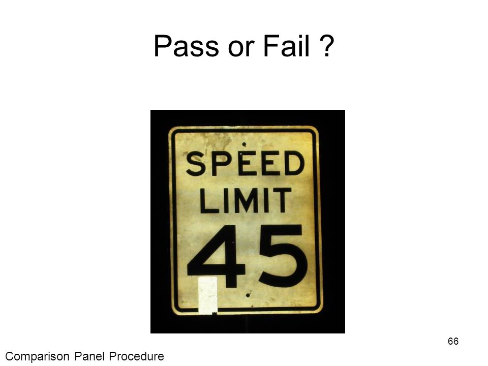 66 Pass or Fail Comparison Panel Procedure
