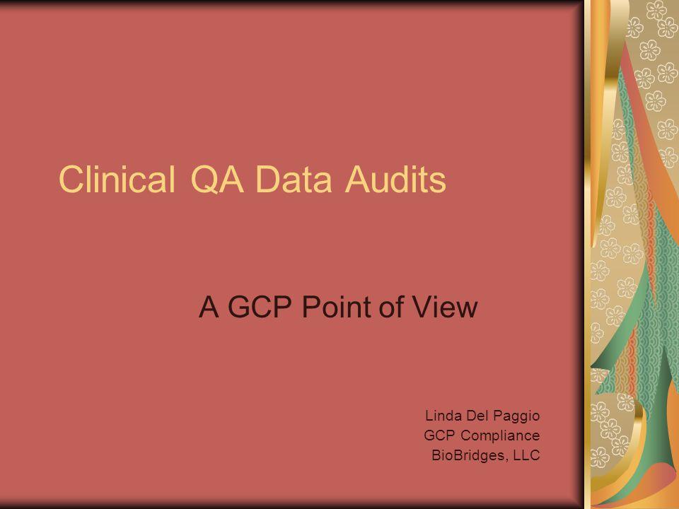 Data Vendor Audits Data Flow Documentation of Data/Samples: Receipt &Condition Verification & Problem Resolution System Entry/Tracking Transfer Storage Analysis
