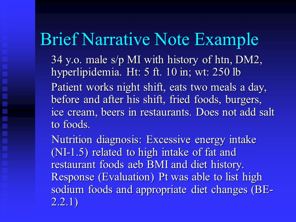 Brief Narrative Note Example 34 y.o.male s/p MI with history of htn, DM2, hyperlipidemia.