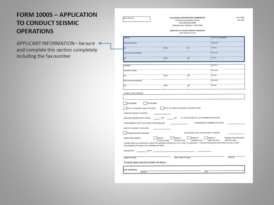 FORM 1000S – APPLICATION TO CONDUCT SEISMIC OPERATIONS APPLICANT INFORMATION – be sure and complete this section completely including the fax number