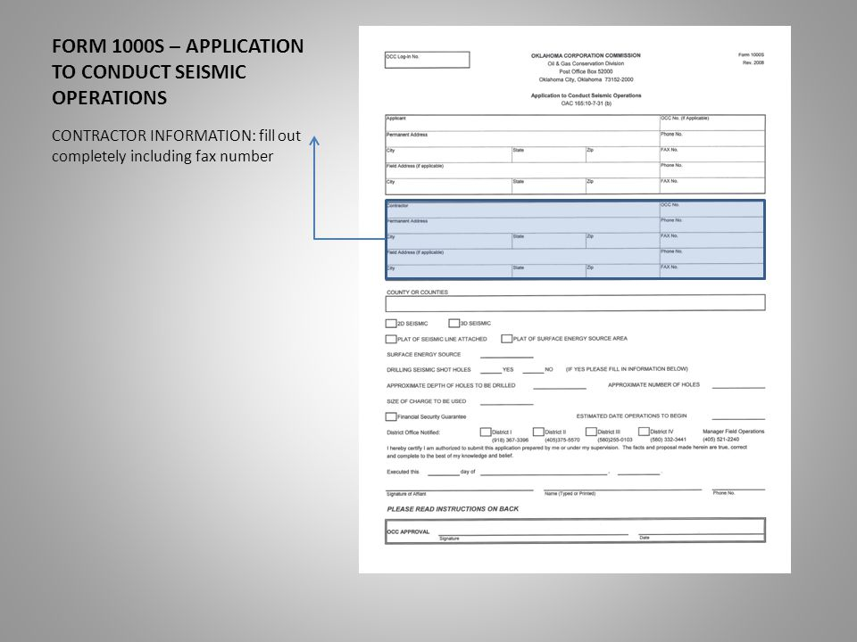 FORM 1000S – APPLICATION TO CONDUCT SEISMIC OPERATIONS OCC USE ONLY – Do Not Write in this Box
